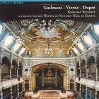 Guilmant, Vierne, Dupré (2005)
