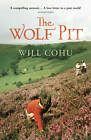 The Wolf Pit by Will Cohu (Paperback, 2013)