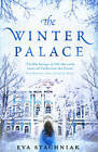 The Winter Palace (A novel of the young Catherine the Great) by Eva Stachniak (Hardback, 2012)