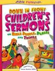 Down in Front Children's Sermons by Susan Miller (Paperback, 2007)