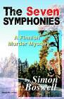 The Seven Symphonies: A Finnish Murder Mystery by Simon Boswell (Paperback, 2005)