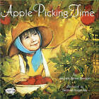 Apple Picking Time by Michele Benoit Slawson (Paperback, 1999)