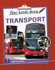 Transport by Ruth Thomson (Paperback, 2013)