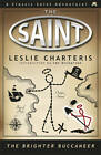 The Brighter Buccaneer by Leslie Charteris (Paperback, 2013)