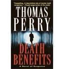 Death Benefits by Thomas Perry (Paperback, 2001)