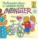 The Berenstain Bears and the Green-eyed Monster by Jan Berenstain, Stan Berenstain (Paperback, 1995)