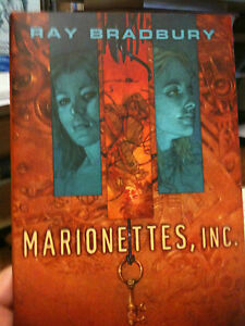 marionettes inc  by ray bradbury Braling was getting ready to leave and call marionettes so they could take bralling two away,  marionettes inc by ray bradbury continue.