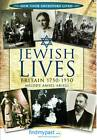 Jewish Lives: Britain 1750-1950 by Melody Amsel-Arieli (Paperback, 2013)
