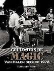 Could This Be Magic: Van Halen Before 1978 by Elizabeth Wiley (Paperback / softback, 2012)
