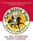 The King Arthur Flour Baker's Companion: The All-Purpose Baking Cookbook a James Beard Award Winner by King Arthur Flour (Hardback, 2004)