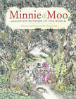 Minnie and Moo and the Seven Wonders by Denys Cazet (Other book format, 2003)
