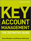 Key Account Management: The Definitive Guide by Diana Woodburn, Malcolm McDonald (Paperback, 2011)