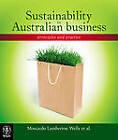 Sustainability in Australian Business: Principles and Practice by Geoffrey Lamberton, Jacquelyn Humphrey, Phillip Lawn, Wayne Fallon, Retha Wiesner, Donald O. Clifton, Brad Pettitt, Geoffrey Wells, Anna Rowe, Gianna Moscardo (Paperback, 2012)