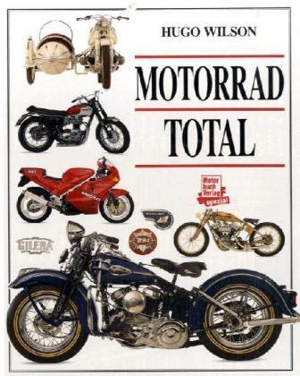 Motorrad total Hugo Wilson