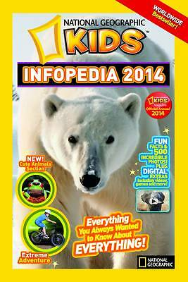 Infopedia 2014,National Geographic Kids,Excellent Book mon0000107592