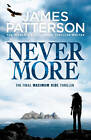 Maximum Ride: Nevermore by James Patterson (Paperback, 2013)