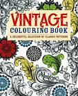 Vintage Colouring Book: A Delightful Selection of Classic Patterns by Arcturus Publishing (Paperback, 2013)