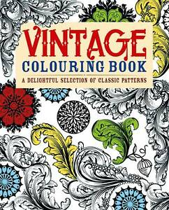 Vintage-Colouring-Book-A-Delightful-Selection-of-Classic-Patterns-Adult-Colour