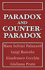Paradox and Counterparadox: A New Model in the Therapy of the Family in Schizophrenic Transaction by Mara Selvini Palazzoli, Luigi Boscolo (Hardback, 1990)