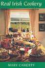 Real Irish Cookery by Mary Caherty (Hardback, 1987)