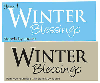 Joanie STENCIL Winter Blessings Primitive Country Family Christmas Snow Art sign