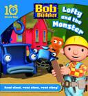 Bob the Builder: Lofty and the Monster by Egmont UK Ltd (Paperback, 2013)