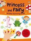 Princess and Fairy by Really Decent Books (Hardback, 2013)
