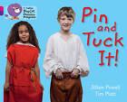 Pin and Tuck it!: Band 01b Pink B/Band 08 Purple by Jillian Powell (Paperback, 2013)