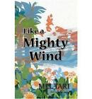 Like a Mighty Wind by Mel Tari (Paperback, 1995)