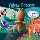 Angry Octopus: A Relaxation Story by Lori Lite (Paperback / softback, 2011)