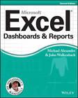 Excel Dashboards & Reports by Michael Alexander, John Walkenbach (Paperback, 2013)