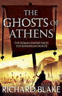 The Ghosts of Athens by Richard Blake (Paperback, 2013)