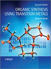 Organic Synthesis Using Transition Metals by Roderick Bates (Paperback, 2012)
