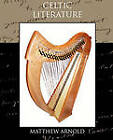 Celtic Literature by Matthew Arnold (Paperback / softback, 2010)