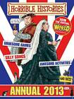 Horrible Histories Annual: 2013 by Terry Deary (Hardback, 2012)