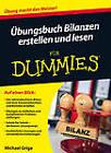 Ubungsbuch Bilanzen Erstellen und Lesen Fur Dummies by Michael Griga (Paperback, 2013)