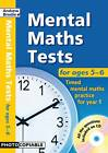 Mental Maths Tests for Ages 5-6 by Andrew Brodie (Mixed media product, 2013)
