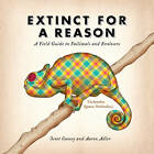 Extinct for a Reason: A Field Guide to Failimals and Evolosers by Scott Cooney, Aaron Adler (Paperback, 2013)