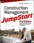 Construction Management JumpStart: The Best First Step Toward a Career in Construction Management by Barbara J. Jackson (Paperback, 2010)