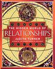 The Hidden World of Relationships by Judith Turner, Turner (Paperback, 2001)