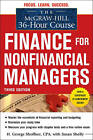 The McGraw-Hill 36-hour Course: Finance for Non-financial Managers by Robert A. Cooke, H. George Shoffner, Susan Shelly (Paperback, 2011)