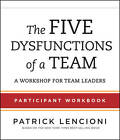 The Five Dysfunctions of a Team: Participant Workbook for Team Leaders by Patrick M. Lencioni (Paperback, 2012)