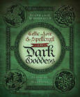 Celtic Lore and Spellcraft of the Dark Goddess: Invoking the Morrigan by Stephanie Woodfield (Paperback, 2011)