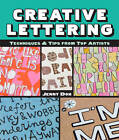 Creative Lettering: Techniques & Tips from Top Artists by Jenny Doh (Paperback, 2013)