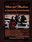 Winnie and Thunderose: An Illustrated Story About Friendship by Herman Franck Esq. (Paperback, 2011)