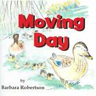 Moving Day by Barbara Robertson (Paperback, 2012)
