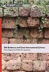 Old Evidence and Core International Crimes by Wui Ling CHEAH (Hardback, 2012)
