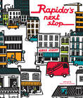 Rapido's Next Stop by Jean-Luc Fromental (Hardback, 2012)
