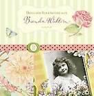 Designer Scrapbooks with Brenda Walton by Brenda Walton (Hardback, 2006)