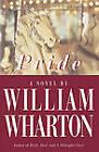 Pride: a Novel by William Wharton (Paperback, 2007)